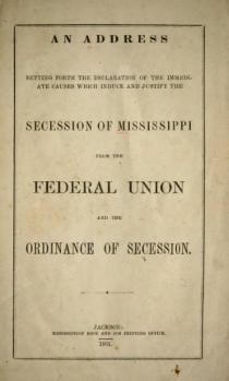 page1-361px-mississippi_declaration_and_ordinance_of_secession_djvu